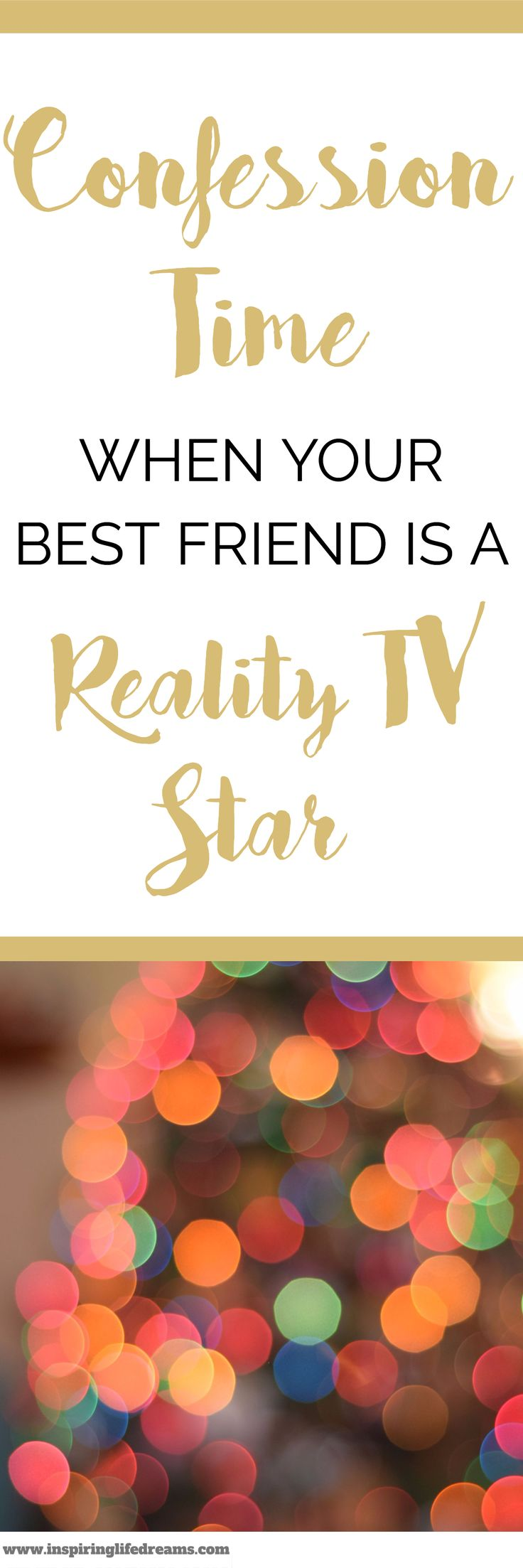 When Your Best Friend Is A Reality TV star - Some Friendships Last The Test Of Time |  True Friends Quotes