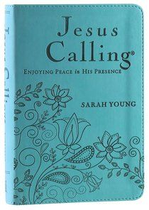 Jesus Calling - Deluxe Edition Teal Cover: Enjoying Peace In His Presence is a   Devotions Imitation Leather by Sarah Young about DEVOTIONS. Purchase this Imitation Leather product online from koorong.com | ID 9780529100771