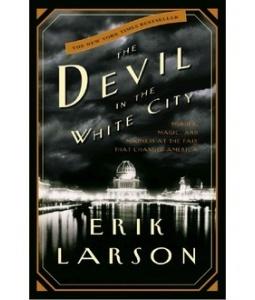 Devil in the White City - Erik larson...another really good historical novel