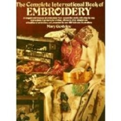 The Complete International Book of Embroidery by Mary Gostelow (Hardcover, 1977, Simon and Schuster)