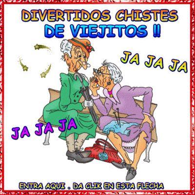 imagenes, fantasia y color: CHISTES, CHISTES DE VIEJITOS !!