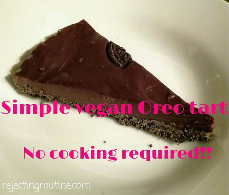 Simple Vegan Oreo tart. Only four ingredients and no cooking!