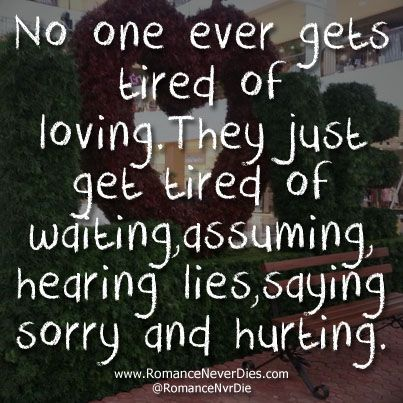 No One Ever Gets Tired Of Loving