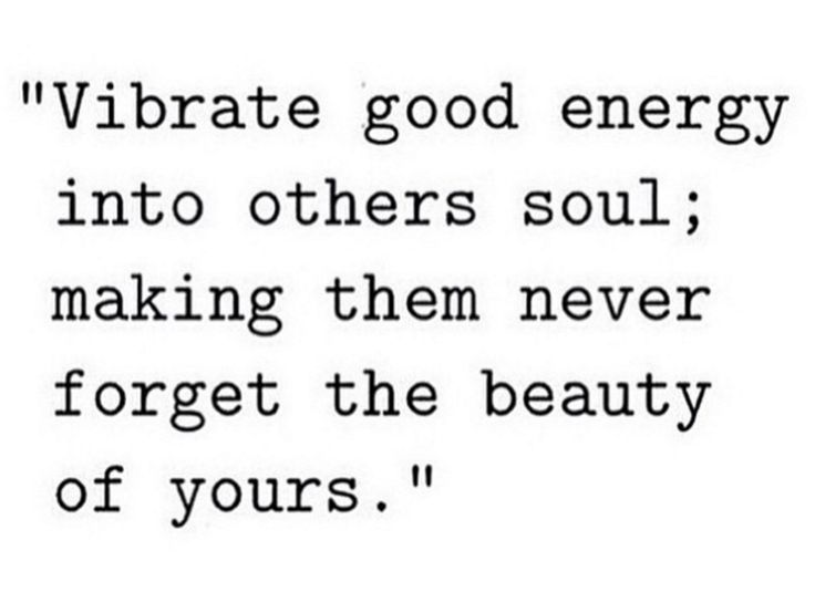 Good energy #quotes