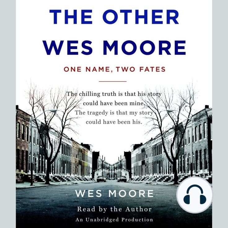 Audio Book The Other Wes Moore One Name Two Fates Free Download