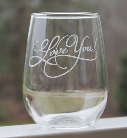 Engraved stemless wine glass. Etched with the message and font of your choosing. #engravedwineglass #engravedgifts #valentinesgift #wedding gift