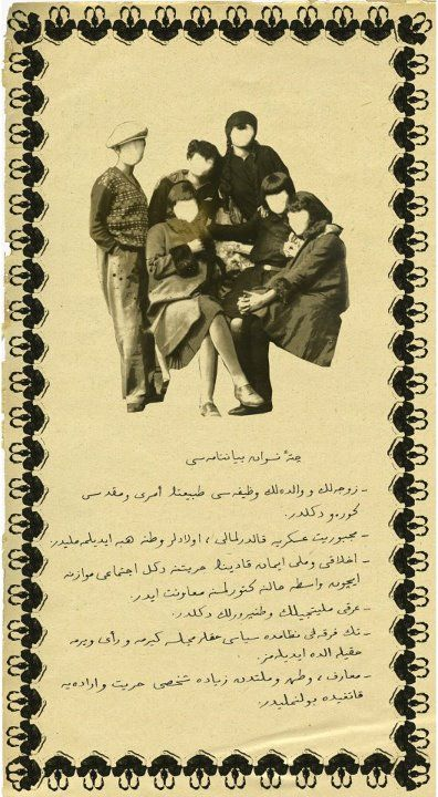 """Turkish Anarcha-feminist """"Gang of Women"""" (Çete-i Nisvan) 1925  """"-Being a wife or a mother is not the order of nature and is not a sacred mission   -Compulsory military service should abolished  -Morality and national faith are not women's freedom, instead it is using women as a tool   -Ethnic nationalism is not patriotism.   -In a single-party system, political rights could not be obtained by voting   -Education should contribute to one's freedom and will, not to state and nation."""""""