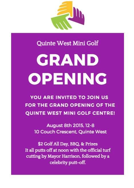 Quinte West Mini Golf Center Grand Opening! Kicking off Saturday August 8th at 12pm! Fun for the whole family