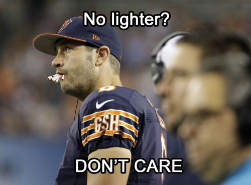 It's game day!  Smokin' Jay Cutler and the Chicago Bears kick the season off today by hosting division rivals Aaron Rodgers and the Green Bay Packers.  Go get 'em Smokin' Jay!Fan submission (courtesy of Jon D.)