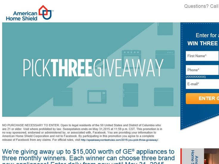Enter The American Home Shield YOU PICK THREE Sweepstakes for a chance to win 1 of 3 three GE Appliances and $200 for installation!