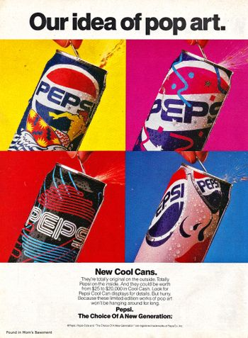 Pepsi ad from 1990 - Pepsi sold different can designs.  I had completely forgotten about this until I found this ad. #90s