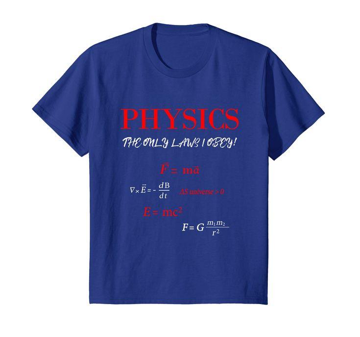 Physics Laws Funny Science Math Geek Nerd Shirt by Scar Design.  #physics #math #funny #shirt #tee #shirts #giftidea #science #geek #nerd #gifts #tshirt #tees #amazon #scardesign #physicslaws #rebel #teacher #student #men #women #kids #graphic #streetwear #fashion #streetstyle #style #life #love
