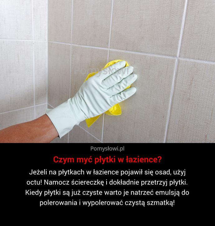 Jeżeli na płytkach w łazience pojawił się osad, użyj octu! Namocz ściereczkę i dokładnie przetrzyj płytki. Kiedy płytki są już ...