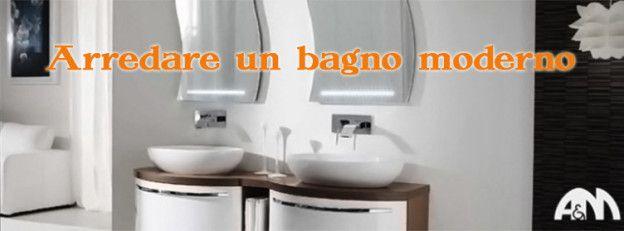 Arredare un bagno moderno a Roma: CONSIGLI E IDEE dal blog Arredi e mobili