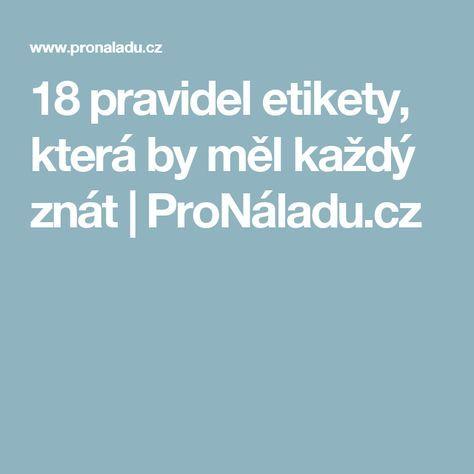 18 pravidel etikety, která by měl každý znát | ProNáladu.cz