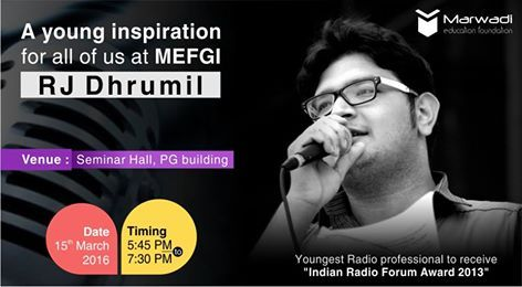"An evening with young inspiration RJ Dhrumil, he is the youngest Radio professional to receive ""Indian Radio Forum Award 2013"" at the age of 23!! At Marwadieducation on 15th March 2016 Time: 5:45 PM to 7:30 PM ‪#‎InspirationalTalk‬ ‪#‎RJ‬ ‪#‎MEFGI‬ ‪#‎INSPIRIA‬ ‪#‎Rajkot‬ ====== https://goo.gl/35tI85 ======"