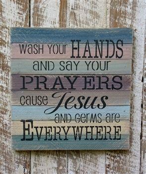 Wash and Pray Sign.