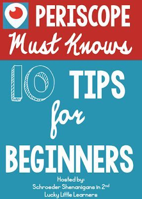 10 periscope tips for beginners - what is periscope - how to use is - tips by Schroeder Shenanigans in 2nd and Lucky Little Learners