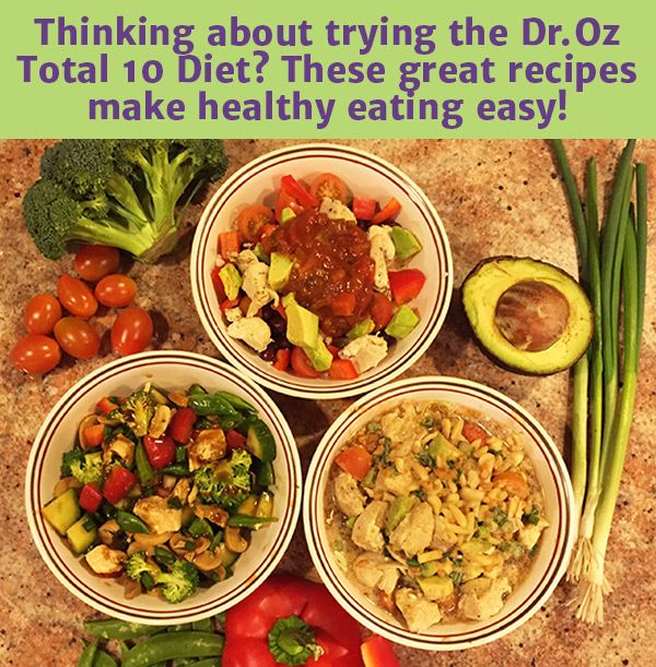 By Ali Wetherbee Whether you are just starting out with Dr. Oz's Total 10 Rapid Weight Loss or need some fresh ideas to get you through the second week, the recipes below promise to be both delicio...