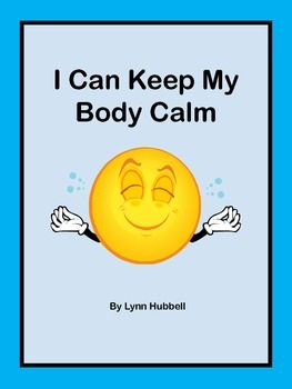 """I Can Keep My Body Calm"" is a story targeted to students who demonstrate verbal and physical aggression. Written at a first grade level, the story breaks down for them the discrete steps required to keep a calm body and can be adapted for use with younger and older children. It includes an anchor chart as well as worksheets for reviewing and reinforcing the concept. 4.00"