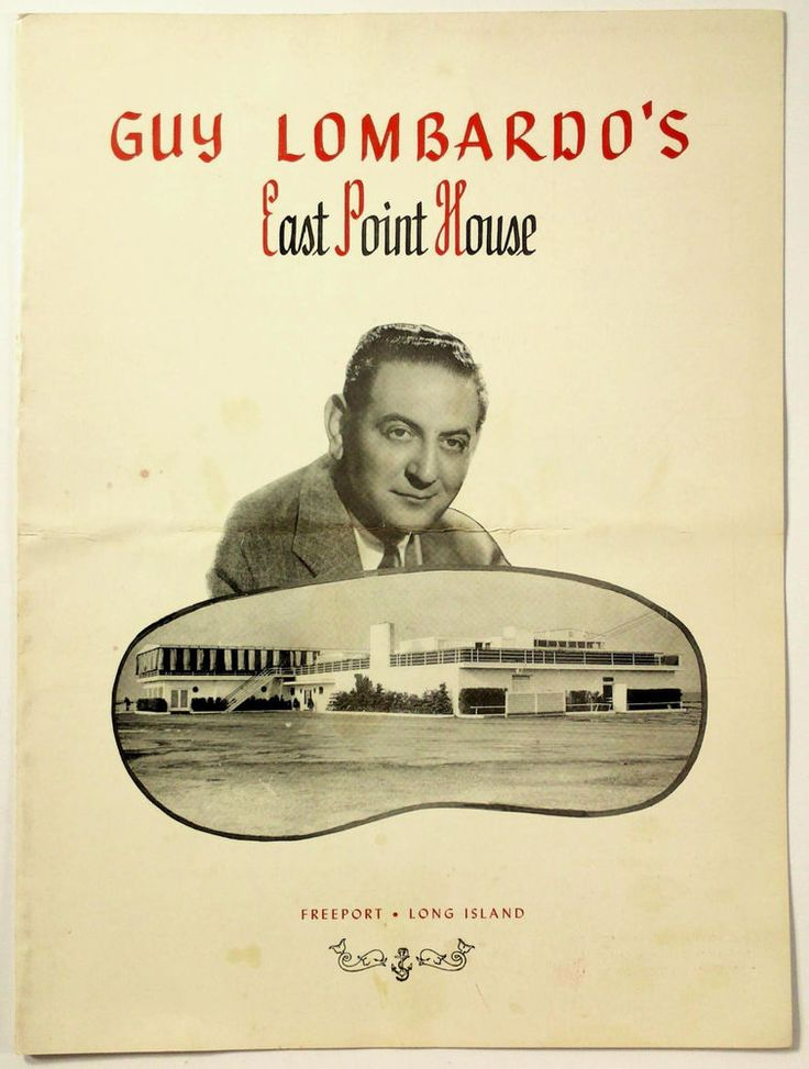 1950's Vtg Dinner Menu GUY LOMBARDO'S EAST POINT HOUSE Freeport Long Island NY
