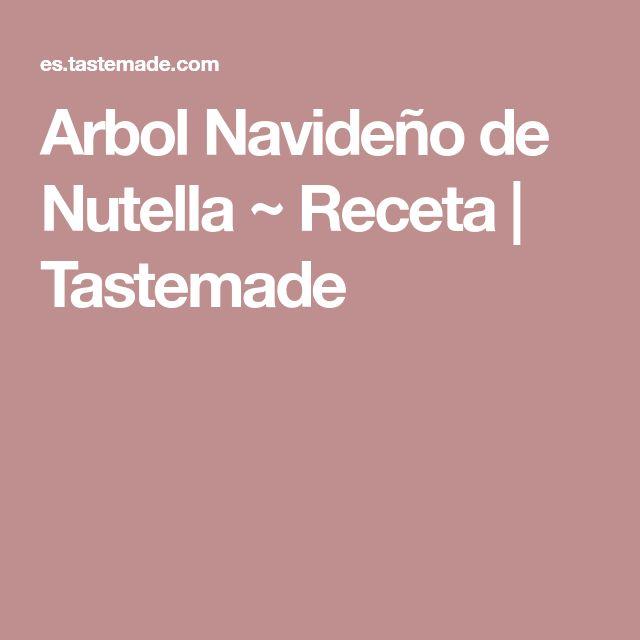 Arbol Navideño de Nutella ~ Receta   Tastemade