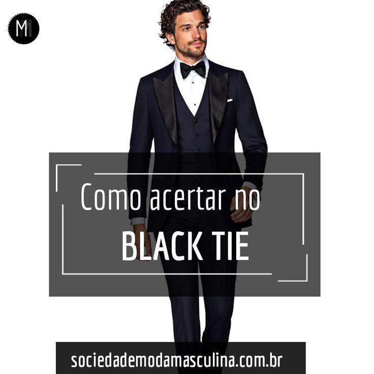 Foi convidado pra uma Festa ou Evento com dress code Black Tie e não sabe por onde começar? Bora aprender como NÃO errar mais!