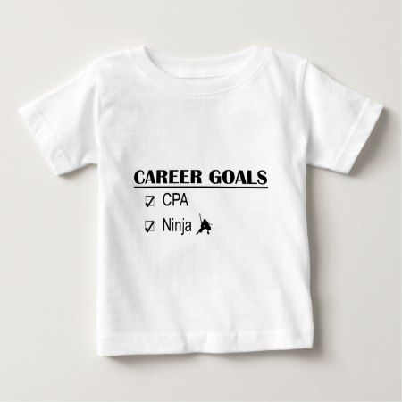 CPA Ninja Career Goals Baby T-Shirt - tap, personalize, buy right now!
