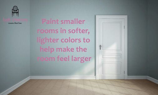 Paint softer and lighter colours for smaller rooms to help open up the room