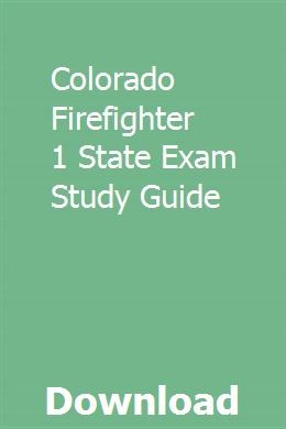 Colorado Firefighter 1 State Exam Study Guide | indemchilu