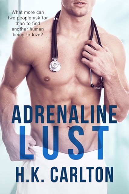 Outrageous! New Release - Adrenaline Lust by H K Carlton