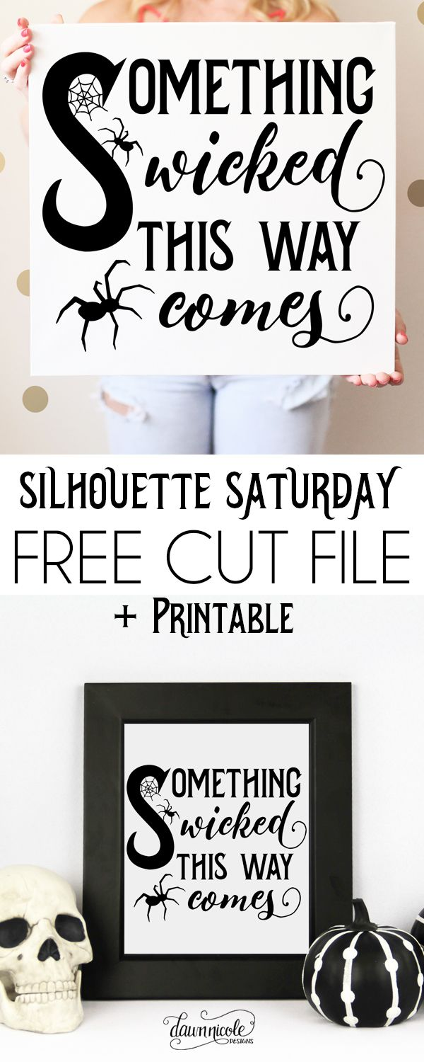 Something Wicked Cut File + Printable | A Silhouette Cut File + Free Print for my non-Silhouette friends! dawnnicoledesigns.com