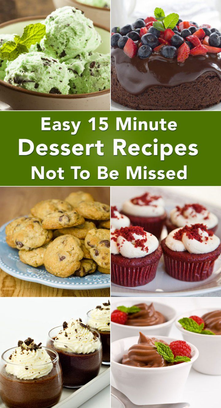 Easy 15-Minute Dessert Recipes Not To Be Missed