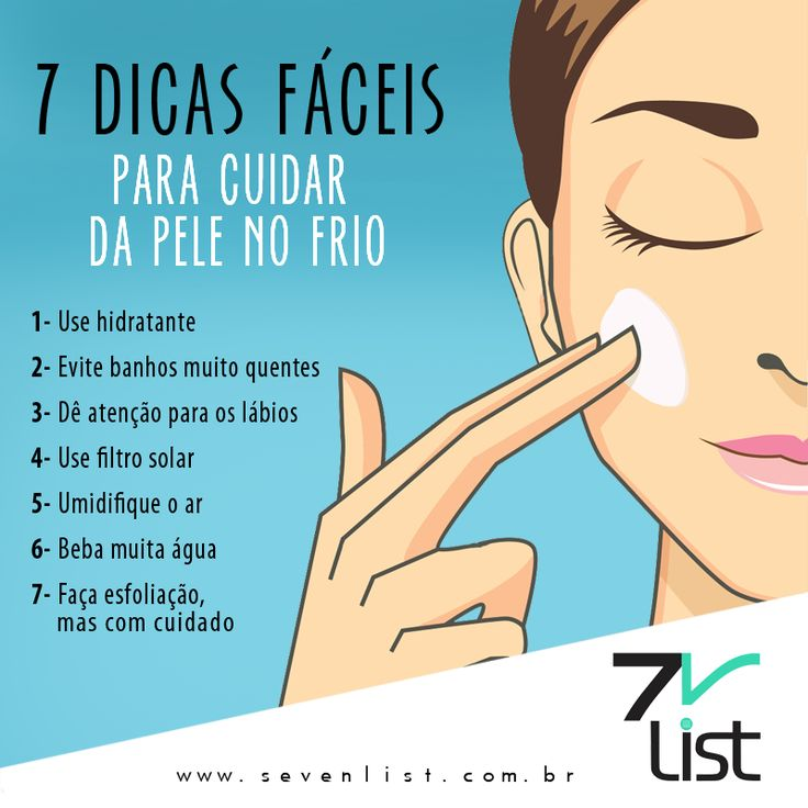 #List #Lista #Sevenlist #Dicas #Fáceis #Cuidados #Pele #Frio #Hidratante #Banhos #Quentes #Lábios #Protetorsolar #Ar #Água #Esfoliação www.sevenlist.com.br