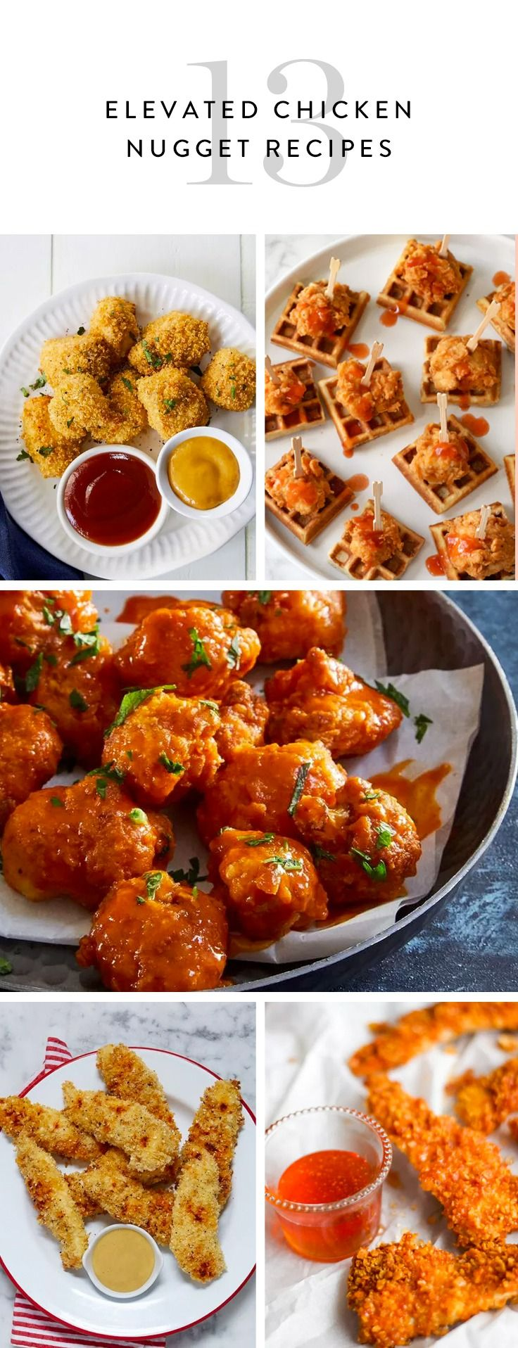 Presenting 13 totally fancy chicken nugget recipes to make for dinner tonight.