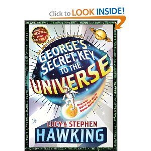 My kids love reading a book by one of the world's smartest brains: George's Secret Key to the Universe