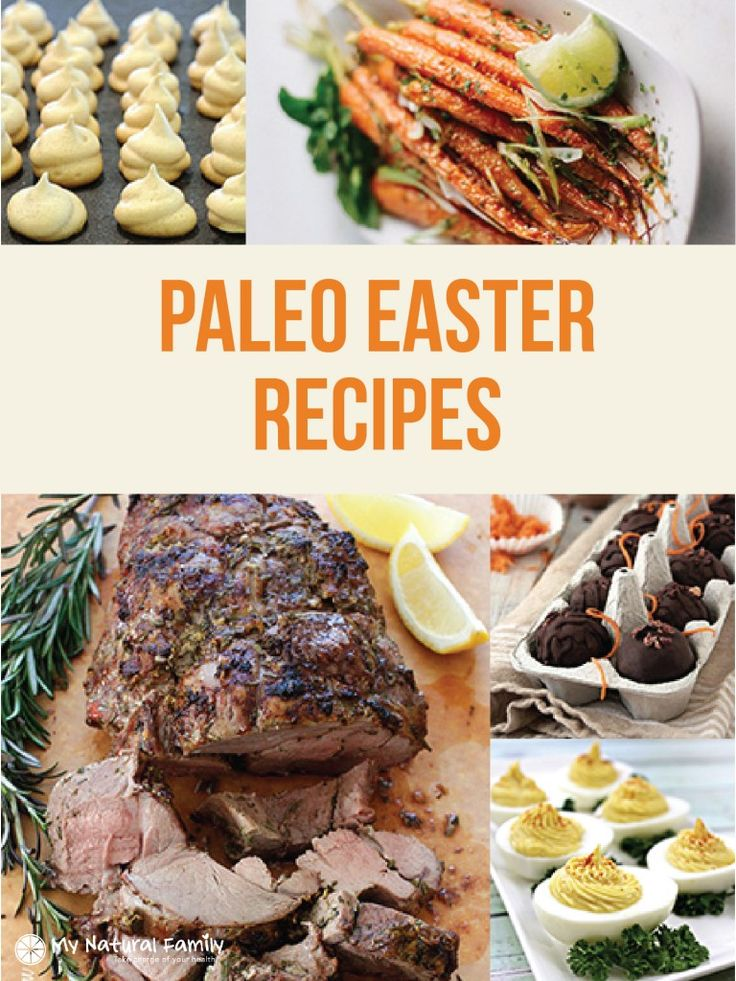 41 best paleo easter images on pinterest paleo food paleo 25 of the best ever paleo easter recipes from main dish to dessert negle Image collections