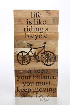 "Life Is Like Riding A Bicycle 12"" x 24"" Wall Art - Original Wood - Second Nature By Hand $43.95"