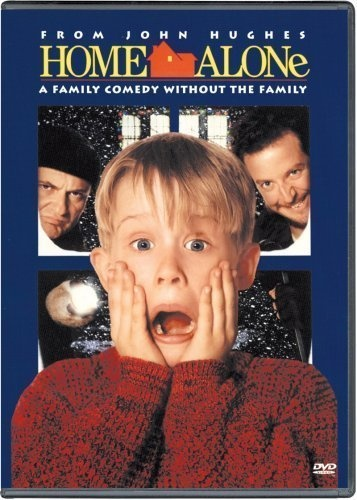 Home Alone 1 and 2 (but definitely not 3 or 4)
