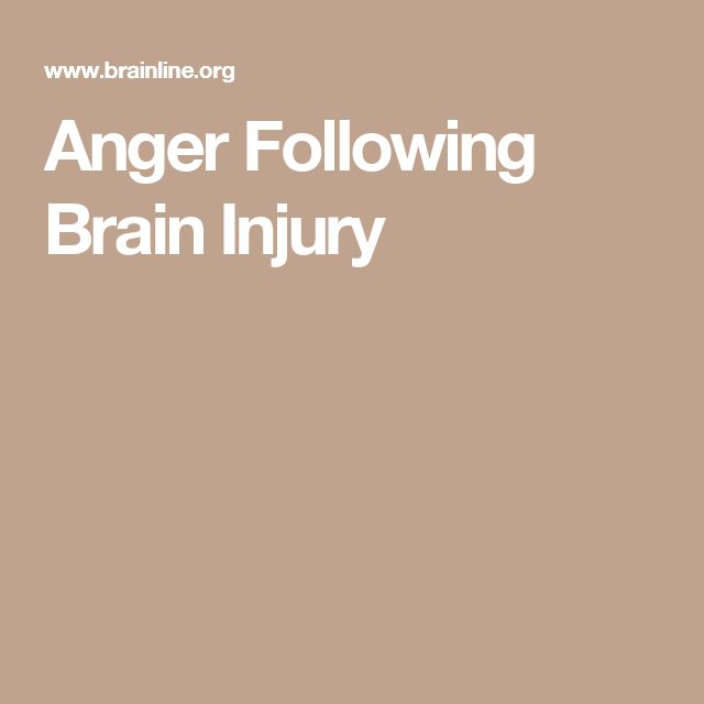 Anger Following Brain Injury