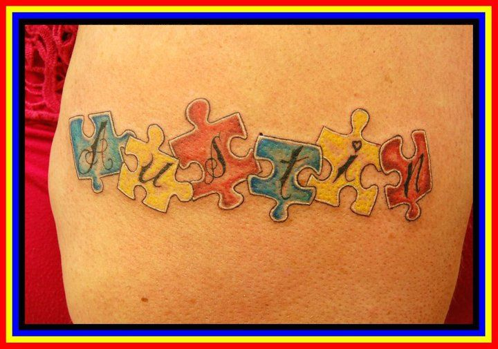 Autism - Tattoos - 10-28-2010 -  www.Jackienewman.com - Custom tattoos, Paintings, polymer clay, wood burning and other crafts!