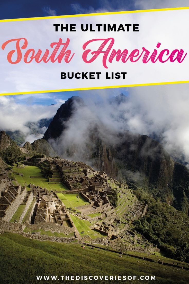 South America Travel Bucket List. 90 Awesome Things to do in South America When Backpacking and Travelling #southamerica #bucketlist #traveldestinations 18