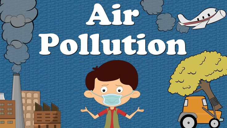 "You will learn about ""Air Pollution"" in this video. Cutting of trees is one of the major reasons of air pollution. Air also gets polluted due to the smoke re..."