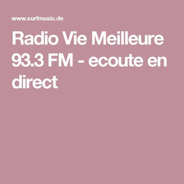 Radio Vie Meilleure 93.3 FM - ecoute en direct