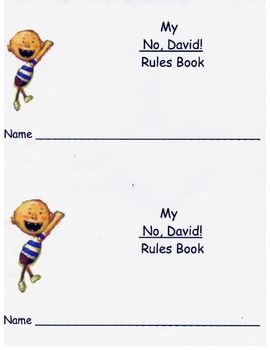 My No David Book! Please go to my TPT page and buy! My Pre-K kids LOVE this and they really do learn the classroom rules! Please buy and download from my TeachersPayTeachers site. All  $$$ will be donated to Make A Wish and the Dream Team Project!