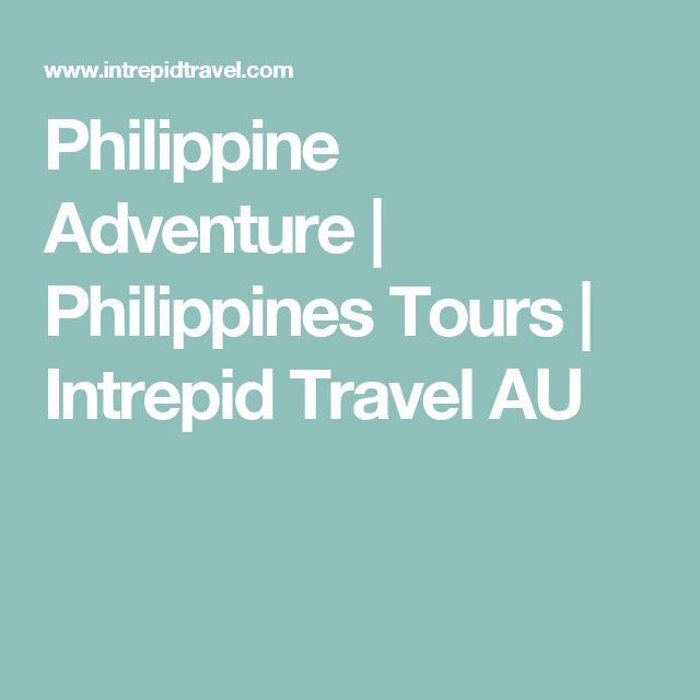 Philippine Adventure | Philippines Tours | Intrepid Travel AU
