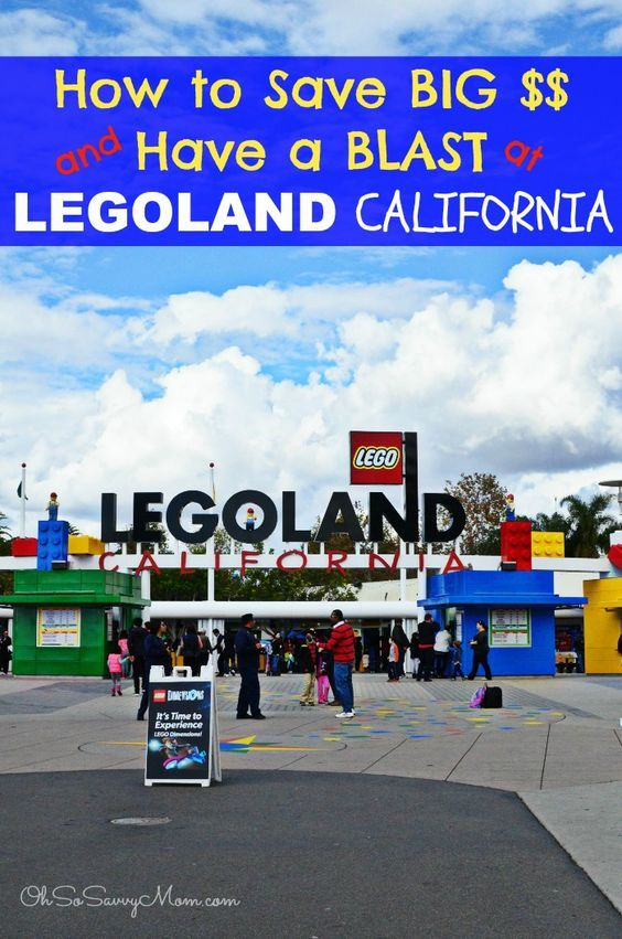 How to Save BIG Money PLUS Tips to Have a BLAST at LEGOLAND California