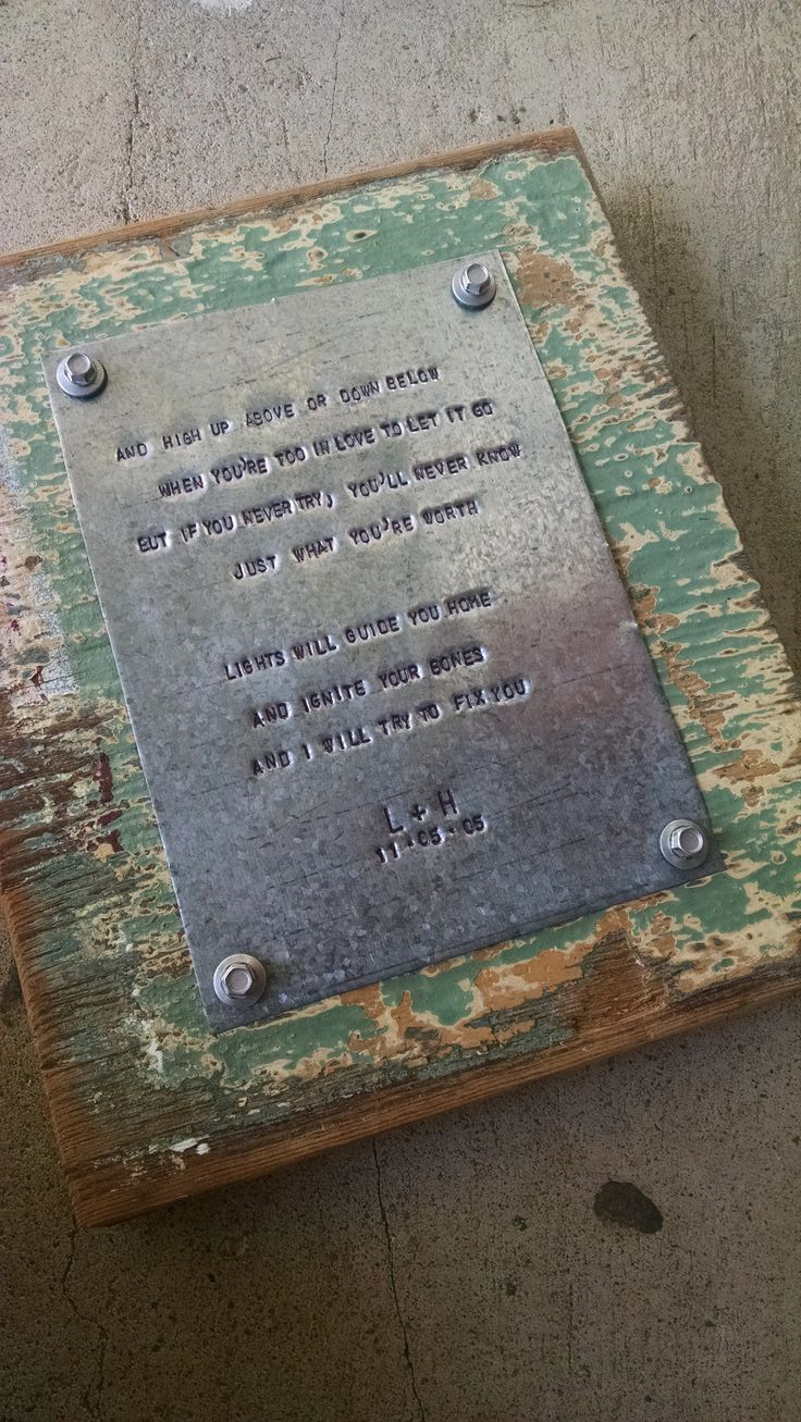"""Beautiful 10 Year Anniversary Gift.  Year 10 is metal so I hand-stamped my customer's wedding song lyrics in a 5x7"""" sheet of tin and screwed it on to an 8x10"""" piece of antique cypress lumber. For more of my work please visit bijouhandcrafted.storenvy.com"""
