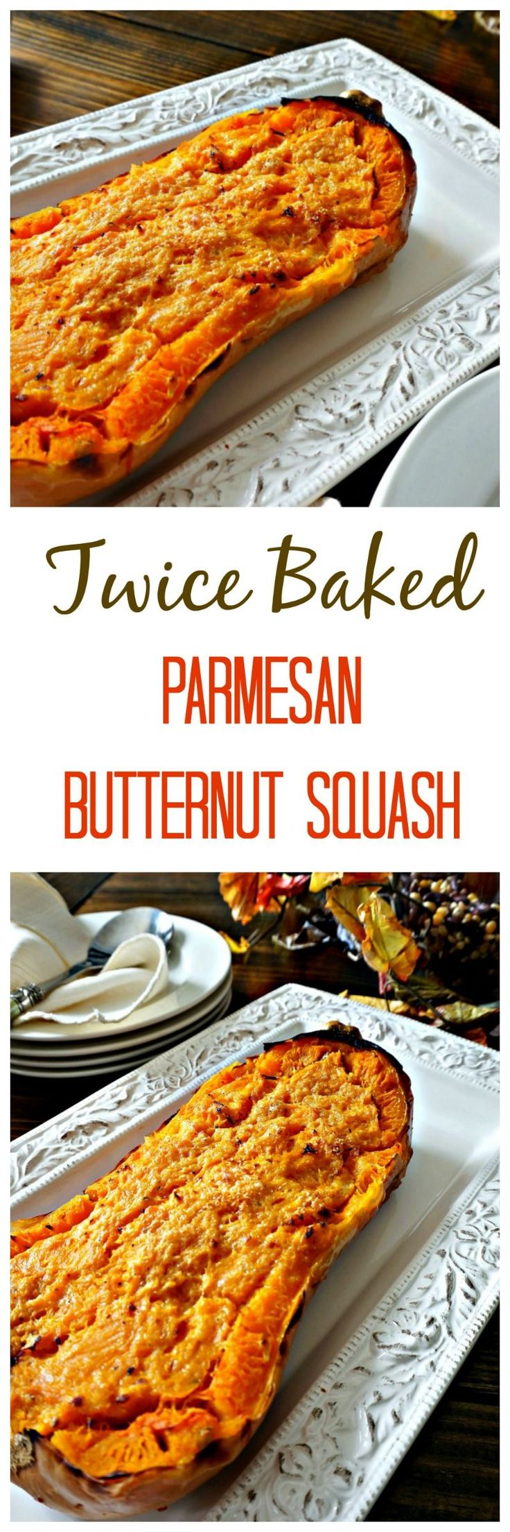 Twice Baked Parmesan Butternut Squash: Nutty butternut squash has been baked and then mixed with Parmesan cheese, butter and rebaked to enhance the butternut squash flavor. Plus a round-up of recipes perfect for Thanksgiving from some of the best bloggers around.