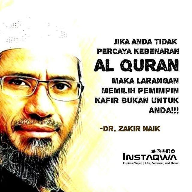 "Not For You..!! . Sobat Taqwa pada suatu sesi tanya jawab dalam Ceramah Umum Dr. Zakir Naik di UPI Bandung pada tanggal 2 April 2017 kemaren seseorang bertanya dan tidak setuju dengan orang-orang yang mengajak untuk tidak memilih pemimpin kafir atas dasar QS. Al-Maidah ayat 51. . . Dalam penjelasannya yang panjang lebar Dr. Zakir Naik hafidzahullah mengatakan satu pernyataan . . ""Jika Anda tidak percaya dengan kebenaran Al-Qur'an maka larangan memilih pemimpin kafir tersebut BUKAN untuk…"